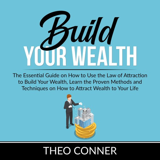 Build Your Wealth, Theo Conner