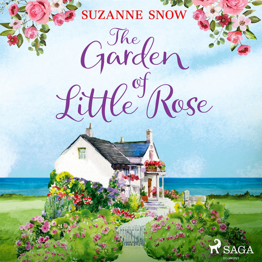 The Garden of Little Rose, Suzanne Snow