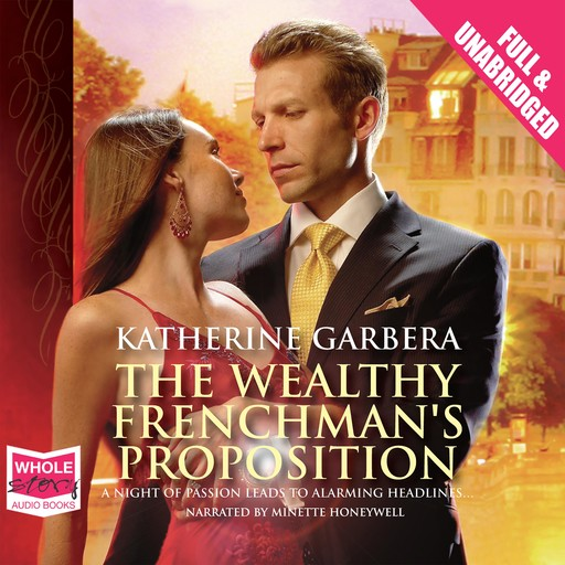 The Wealthy Frenchman's Proposition, Katherine Garbera