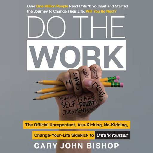 Do the Work, Gary John Bishop