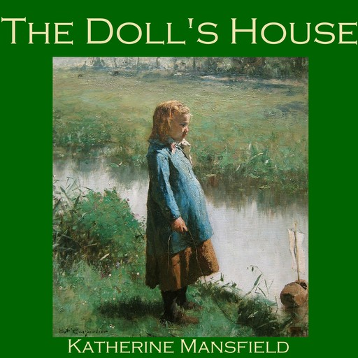 The Doll's House, Katherine Mansfield