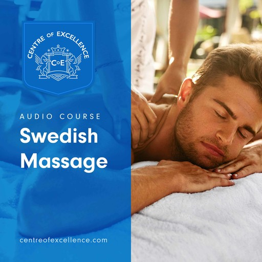 Swedish Massage, Centre of Excellence