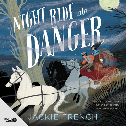 Night Ride into Danger, Jackie French