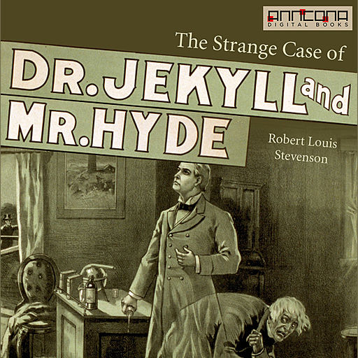 The Strange case of Dr Jekyll & Mr Hyde, Robert Louis Stevenson
