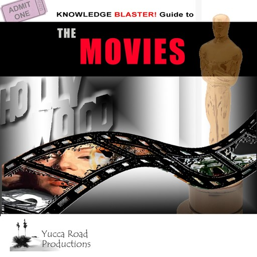 Knowledge Blaster Guide to the Movies, Yucca Road Productions