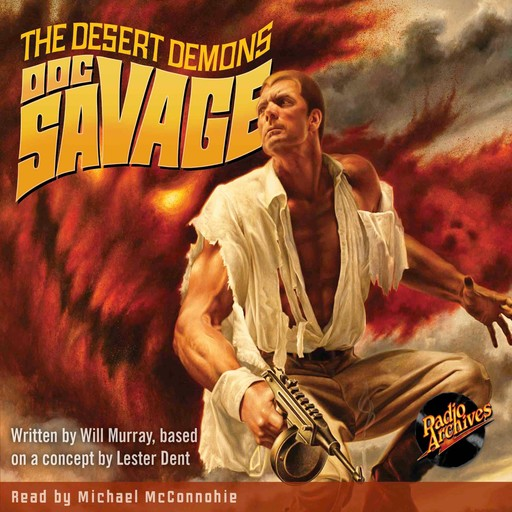 Doc Savage #4, Lester Dent, Will Murray