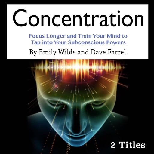 Concentration, Dave Farrel, Emily Wilds