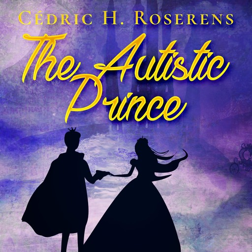 The Autistic Prince, Cédric H. Roserens