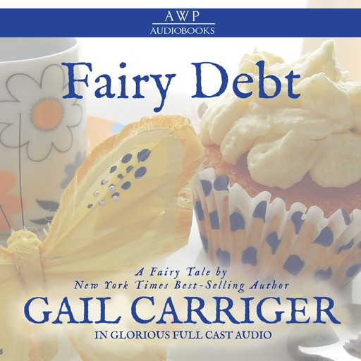 Fairy Debt, Gail Carriger