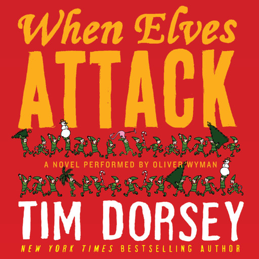 When Elves Attack, Tim Dorsey