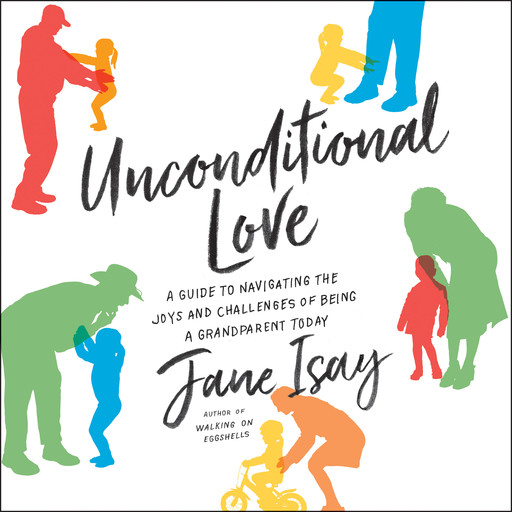 Unconditional Love, Jane Isay