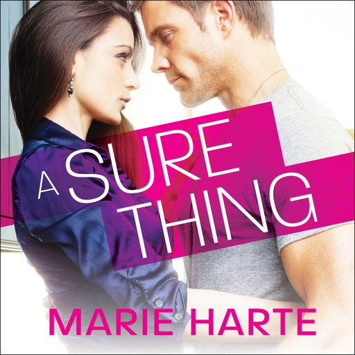 A Sure Thing, Marie Harte