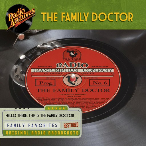 The Family Doctor, the Transcription Company of America