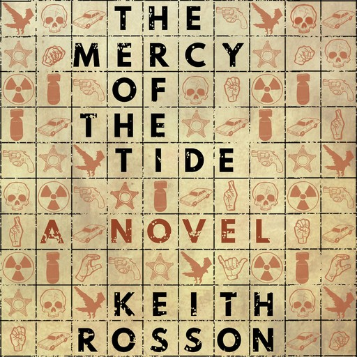 The Mercy of the Tide, Keith Rosson