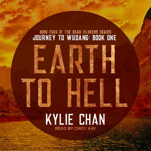 Earth To Hell, Kylie Chan