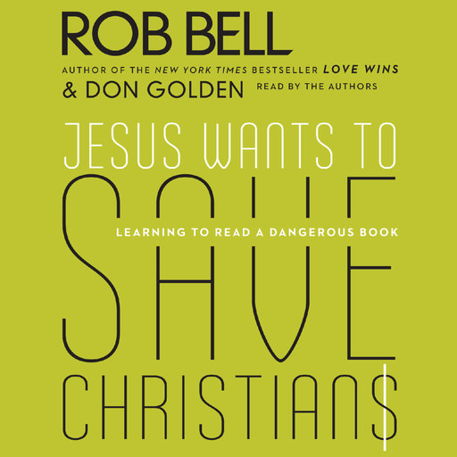 Jesus Wants to Save Christians, Rob Bell, Don Golden