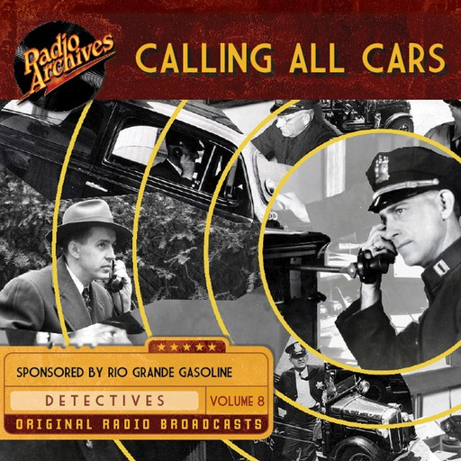 Calling All Cars, Volume 8, William Robson
