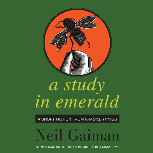 A Study in Emerald, Neil Gaiman