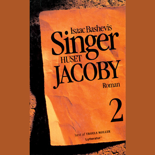 Huset Jacoby - del 2, Isaac Bashevis Singer