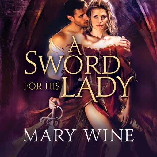 A Sword for His Lady, Mary Wine