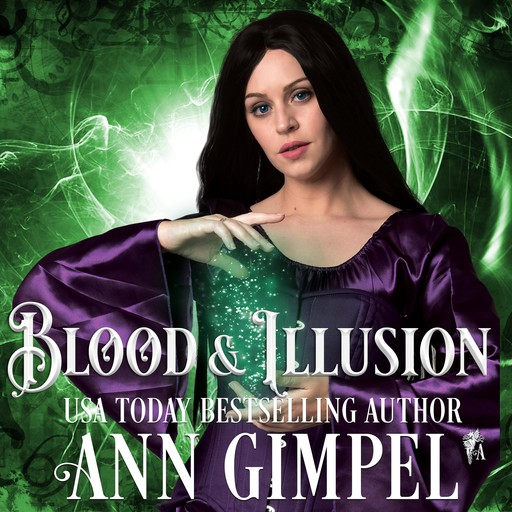 Blood and Illusion, Ann Gimpel