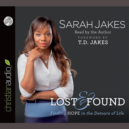 Lost and Found, Sarah Jakes, T.D. Jakes