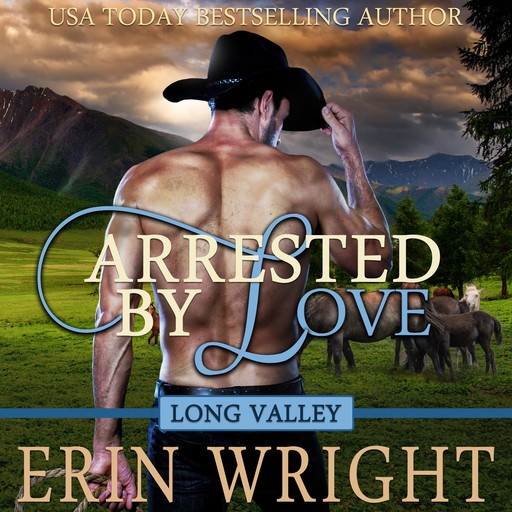 Arrested by Love, Erin Wright