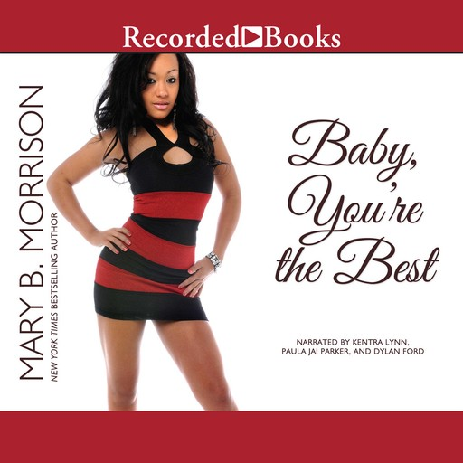 Baby, You're the Best, Mary B. Morrison