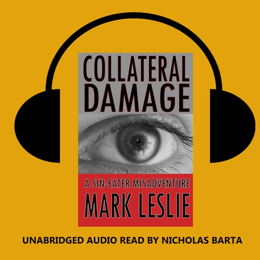 Collateral Damage, Mark Leslie