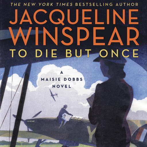 To Die but Once, Jacqueline Winspear