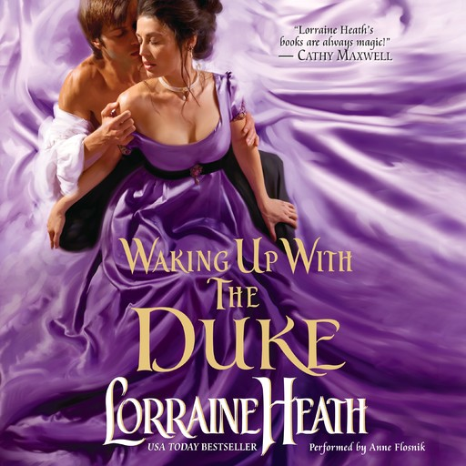 Waking Up With the Duke, Lorraine Heath