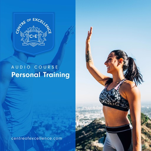 Personal Training, Centre of Excellence