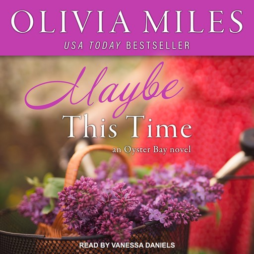 Maybe This Time, Olivia Miles