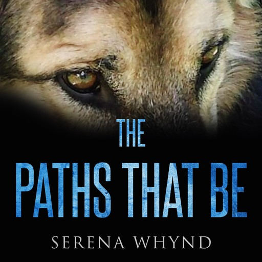 The Paths That Be, Serena Whynd