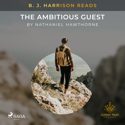 B. J. Harrison Reads The Ambitious Guest, Nathaniel Hawthorne