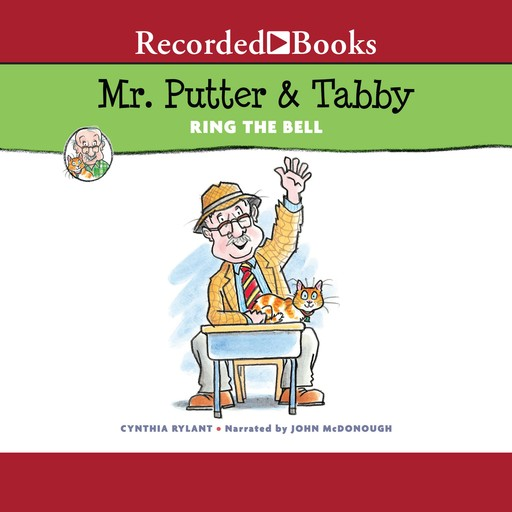Mr. Putter and Tabby Ring the Bell, Cynthia Rylant