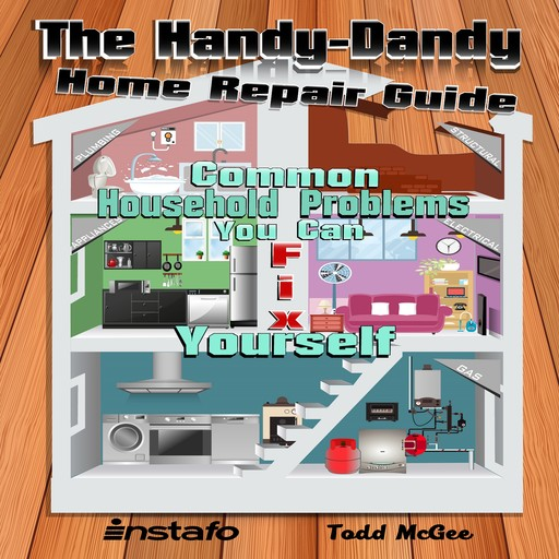 The Handy-Dandy Home Repair Guide, Instafo, Todd McGee