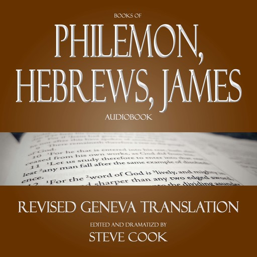 Books of Philemon, Hebrews, James Audiobook: From the Revised Geneva Translation, Various