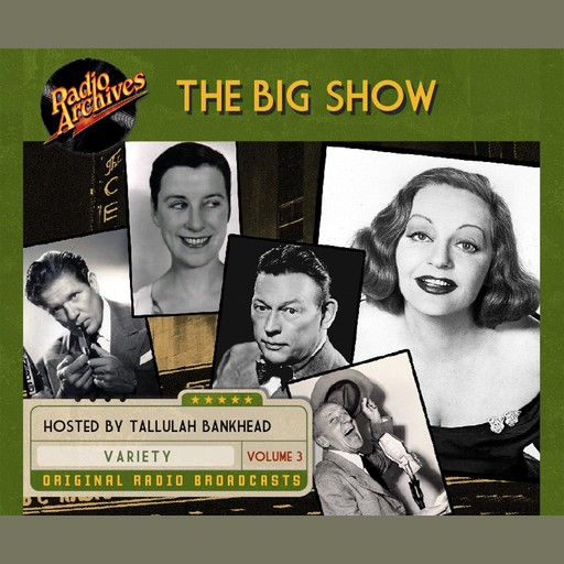 The Big Show: Volume 3, Multiple Authors