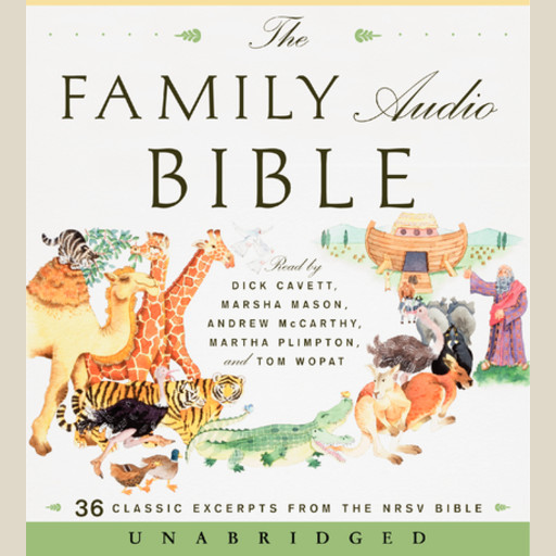The Family Audio Bible,