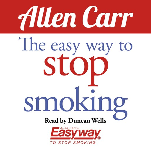 The Easy Way to Stop Smoking, Allen Carr