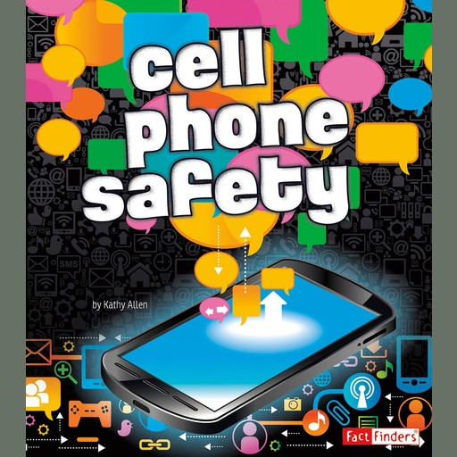 Cell Phone Safety, Kathy Allen
