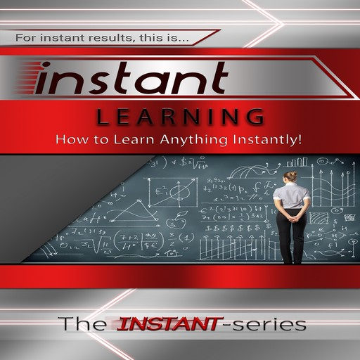 Instant Learning, The INSTANT-Series