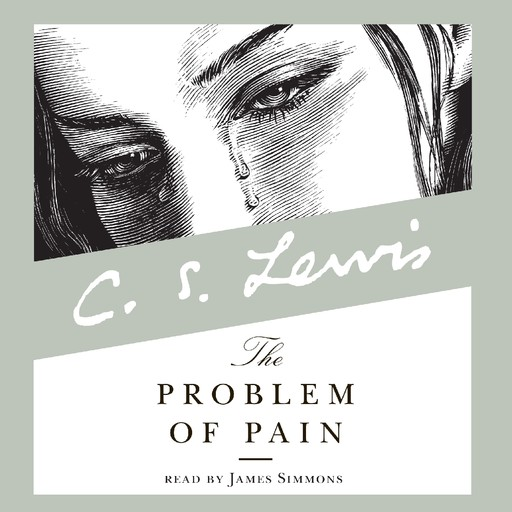 The Problem of Pain, Clive Staples Lewis