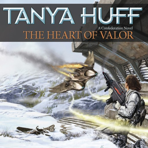 The Heart of Valor, Tanya Huff