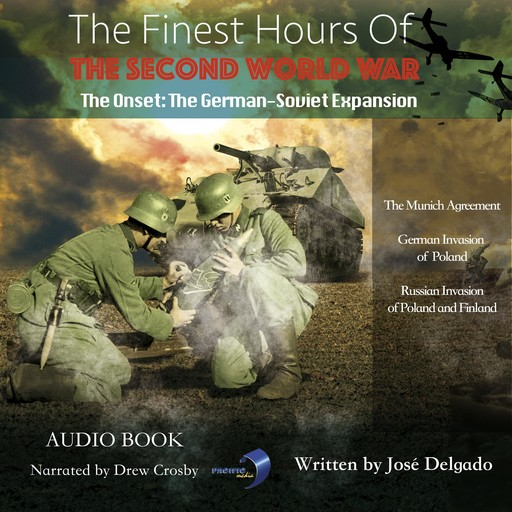 Finest Hours of The Second World War, The: The Onset, José Delgado
