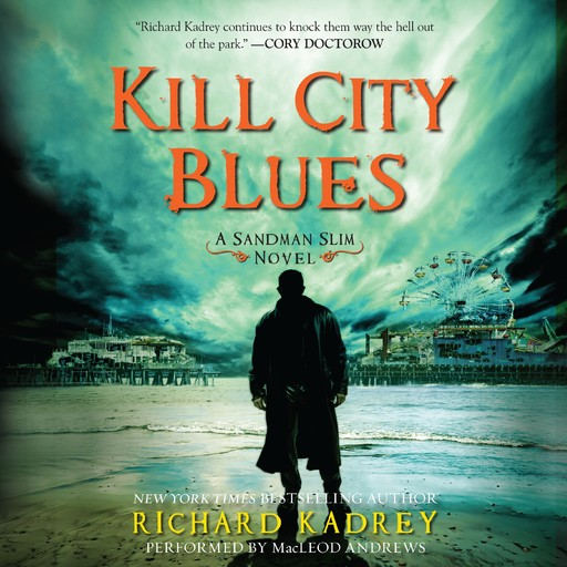 Kill City Blues, Richard Kadrey