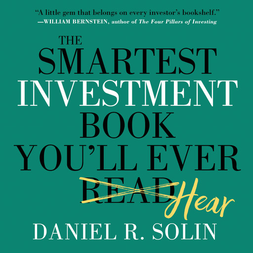 The Smartest Investment Book You'll Ever Read, Dan Solin