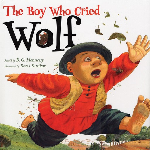 The Boy Who Cried Wolf, B.G. Hennessy