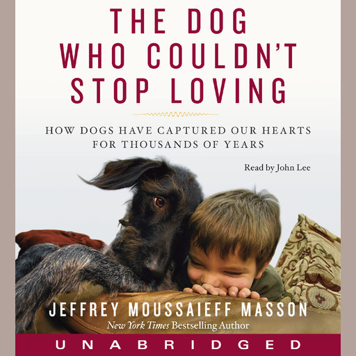 The Dog Who Couldn't Stop Loving, Jeffrey Moussaieff Masson